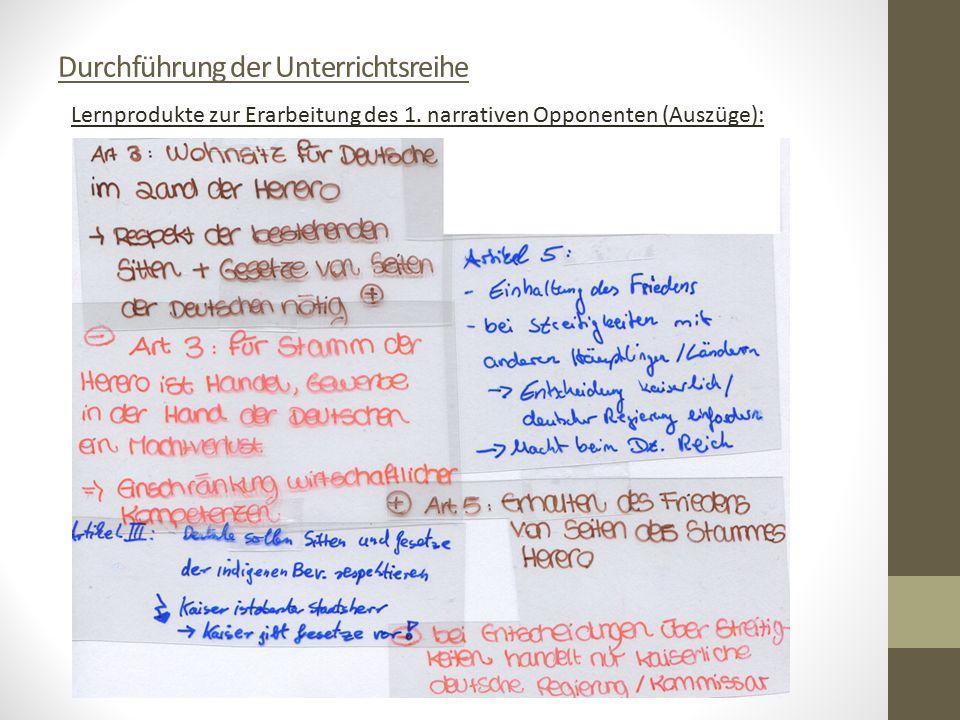 Durchführung der Unterrichtsreihe Lernprodukte zur Erarbeitung des 1. narrativen Opponenten (Auszüge):