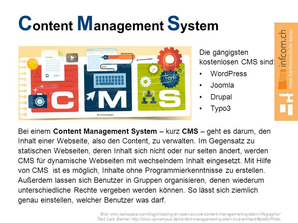 C ontent M anagement S ystem Bei einem Content Management System – kurz CMS – geht es darum, den Inhalt einer Webseite, also den Content, zu verwalten.