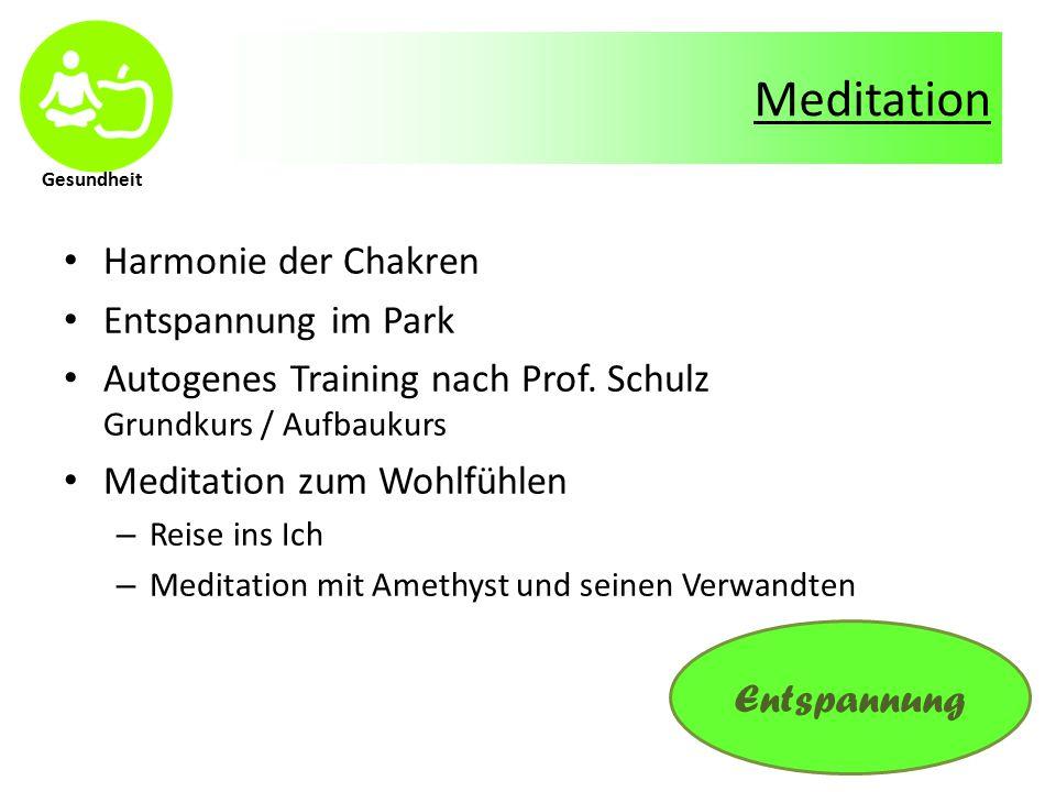 Meditation Harmonie der Chakren Entspannung im Park Autogenes Training nach Prof.
