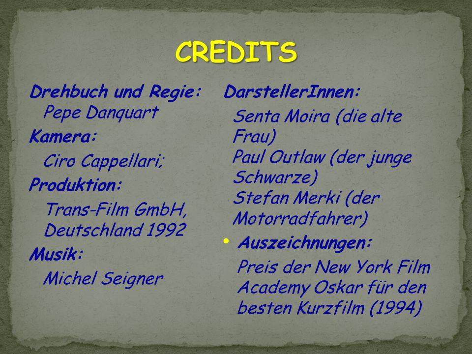 Drehbuch und Regie: Pepe Danquart Kamera: Ciro Cappellari; Produktion: Trans-Film GmbH, Deutschland 1992 Musik: Michel Seigner DarstellerInnen: Senta