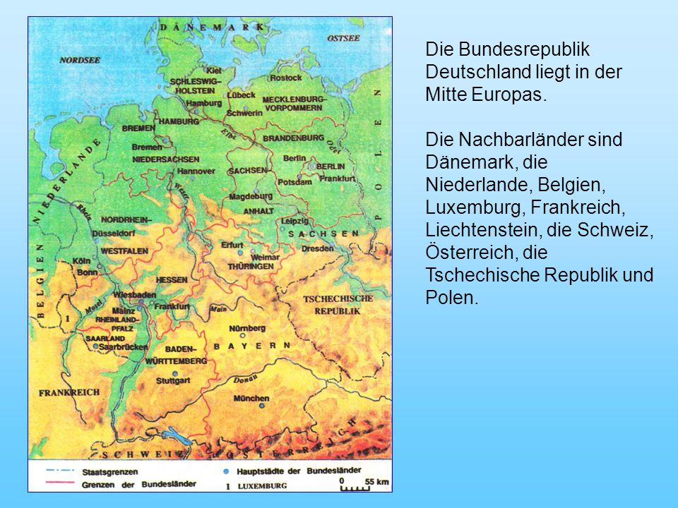 Die Bundesrepublik Deutschland liegt in der Mitte Europas.