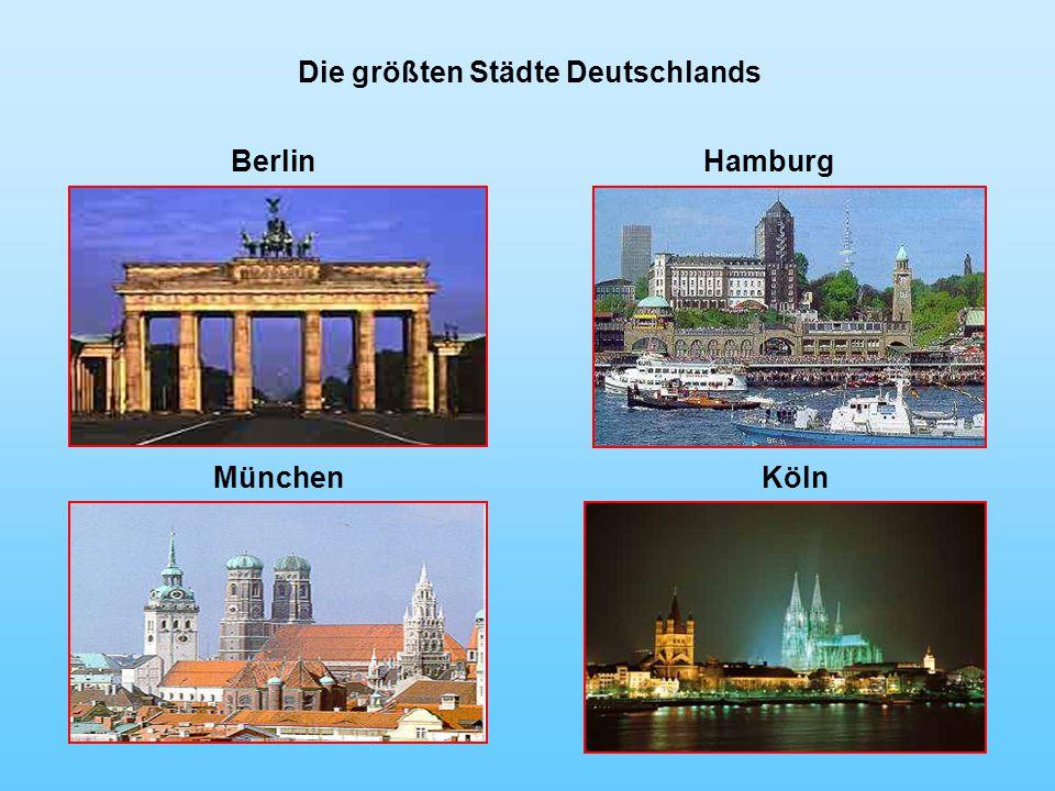 Die größten Städte Deutschlands Berlin Hamburg München Köln
