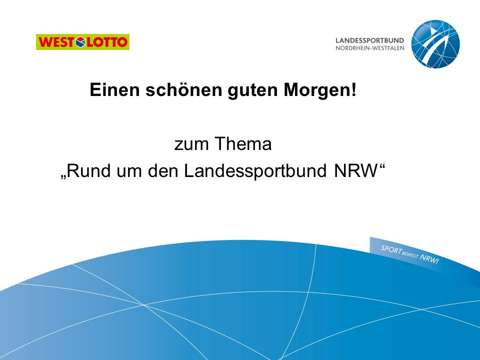 """Einen schönen guten Morgen! zum Thema """"Rund um den Landessportbund NRW"""""""