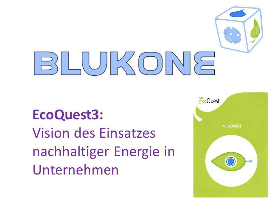 """EcoQuest3 """"Die Vision nachhaltiger Einsatz von Energie : Leitfragen Wie kann das Unternehmen charakterisiert werden."""