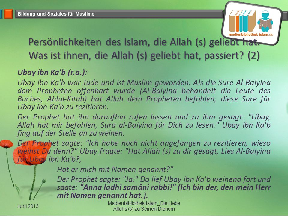 Persönlichkeiten des Islam, die Allah (s) geliebt hat. Was ist ihnen, die Allah (s) geliebt hat, passiert? (2) Ubay ibn Ka'b (r.a.): Ubay ibn Ka'b war