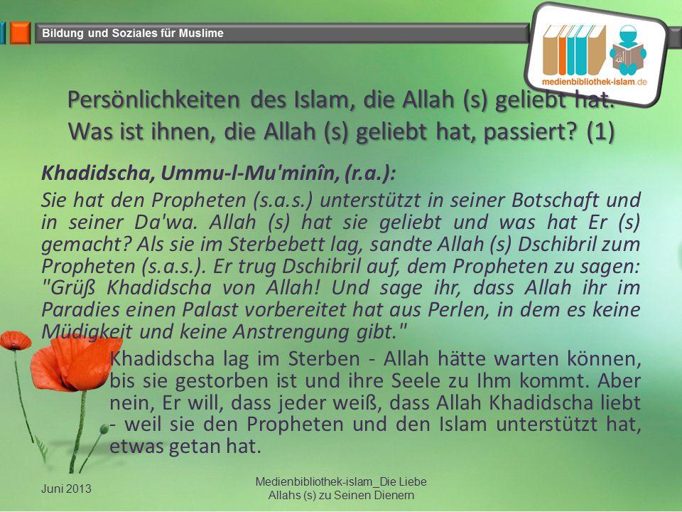 Persönlichkeiten des Islam, die Allah (s) geliebt hat. Was ist ihnen, die Allah (s) geliebt hat, passiert? (1) Khadidscha, Ummu-l-Mu'minîn, (r.a.): Si