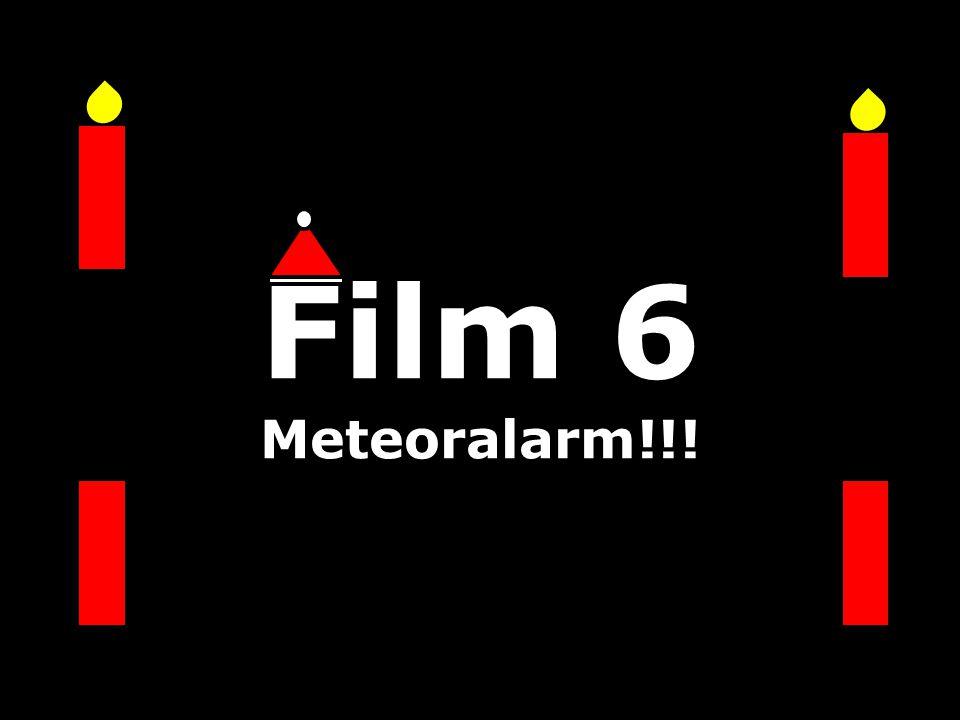 Film 6 Meteoralarm!!!