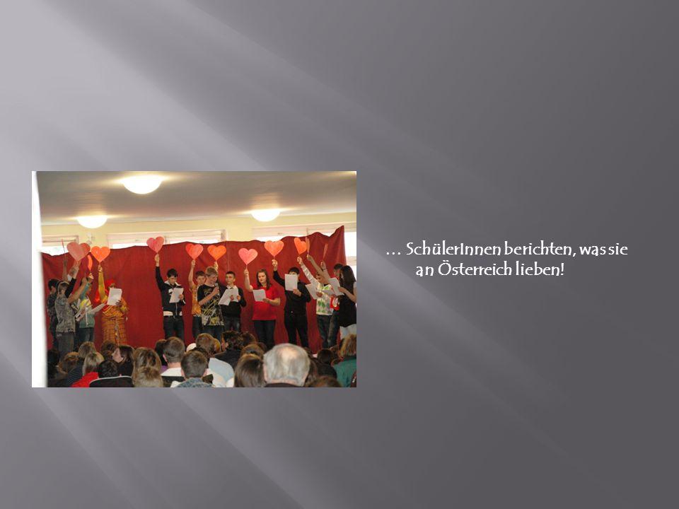 … SchülerInnen berichten, was sie an Österreich lieben!