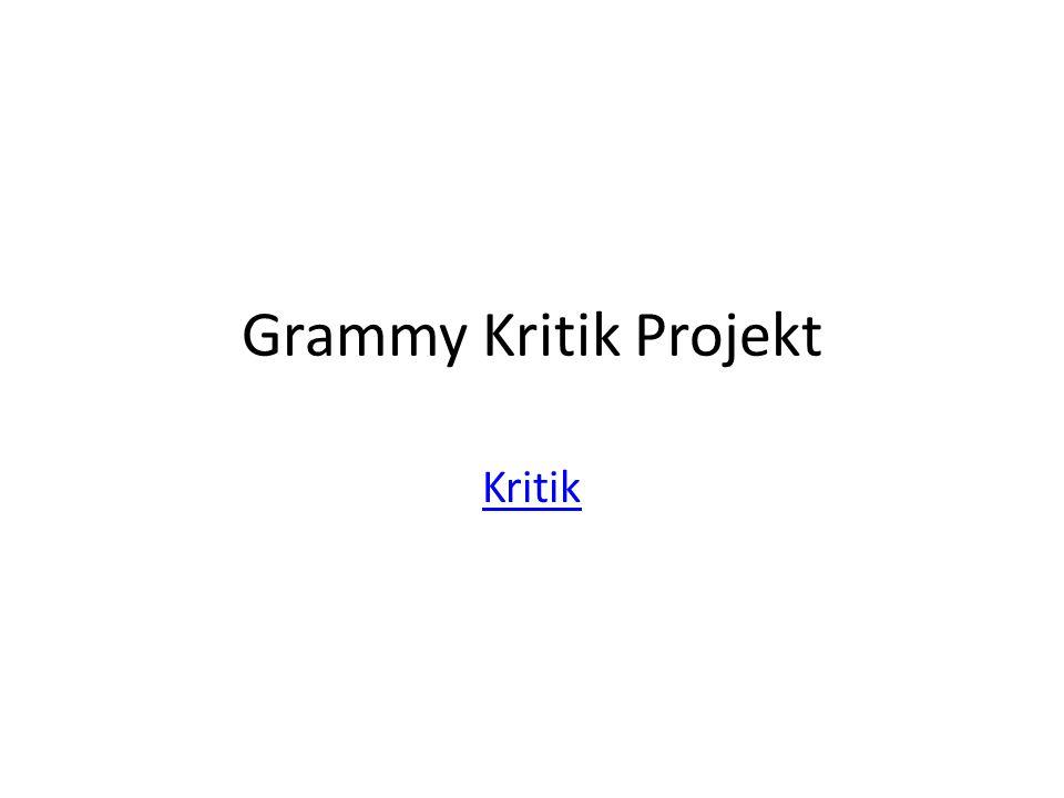 Grammy Kritik Projekt Kritik