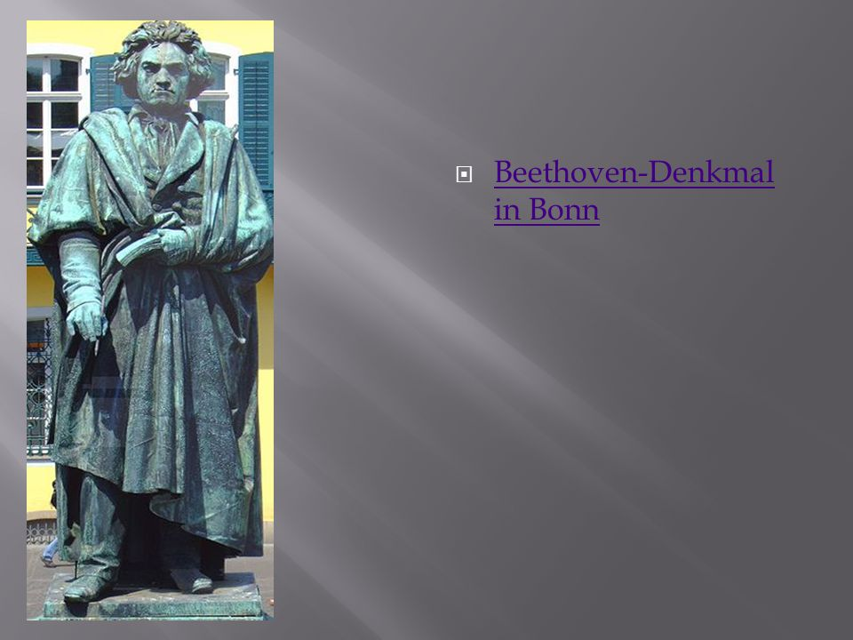  Beethoven-Denkmal in Bonn Beethoven-Denkmal in Bonn