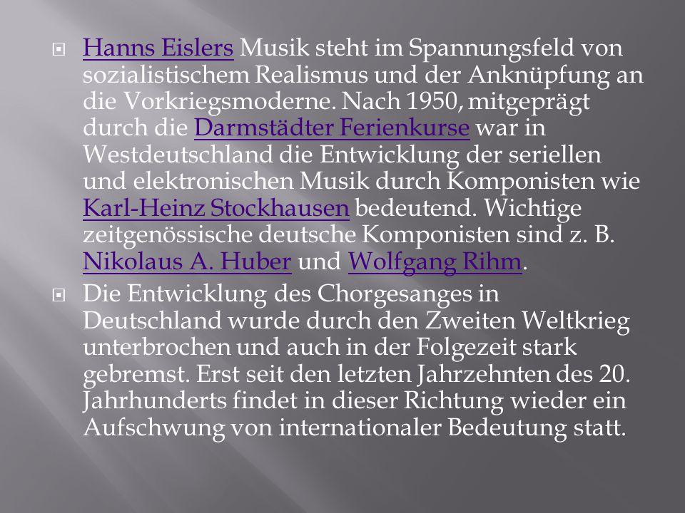  Hanns Eislers Musik steht im Spannungsfeld von sozialistischem Realismus und der Anknüpfung an die Vorkriegsmoderne. Nach 1950, mitgeprägt durch die