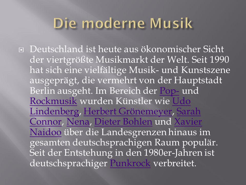  Deutschland ist heute aus ökonomischer Sicht der viertgrößte Musikmarkt der Welt. Seit 1990 hat sich eine vielfältige Musik- und Kunstszene ausgeprä