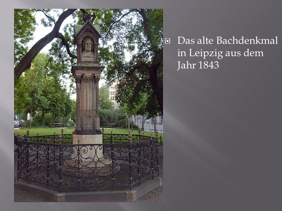  Das alte Bachdenkmal in Leipzig aus dem Jahr 1843