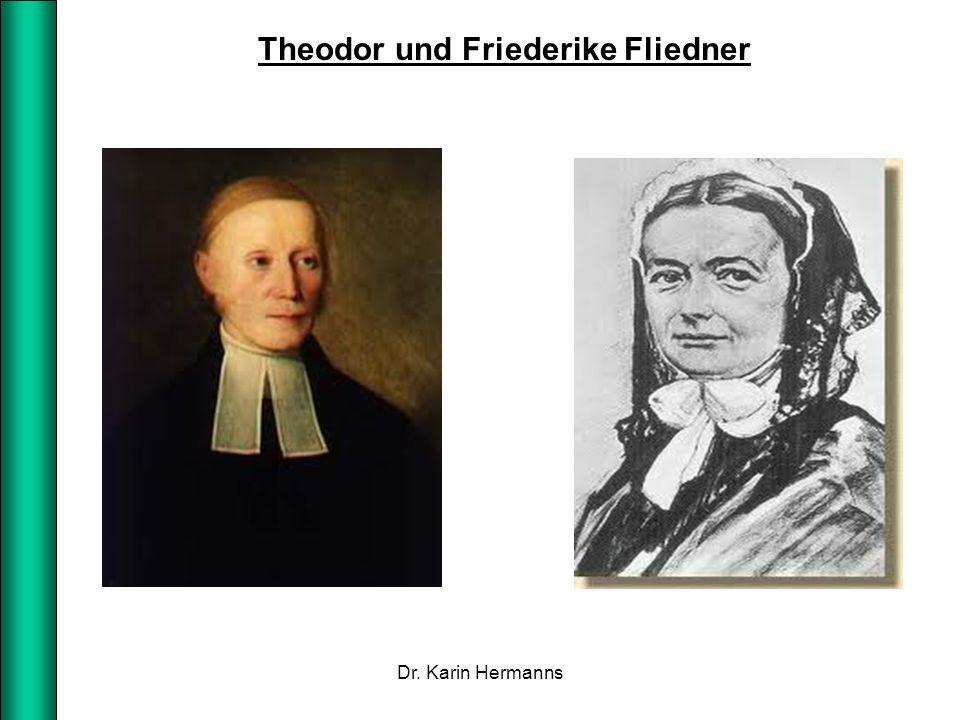 Theodor und Friederike Fliedner Dr. Karin Hermanns