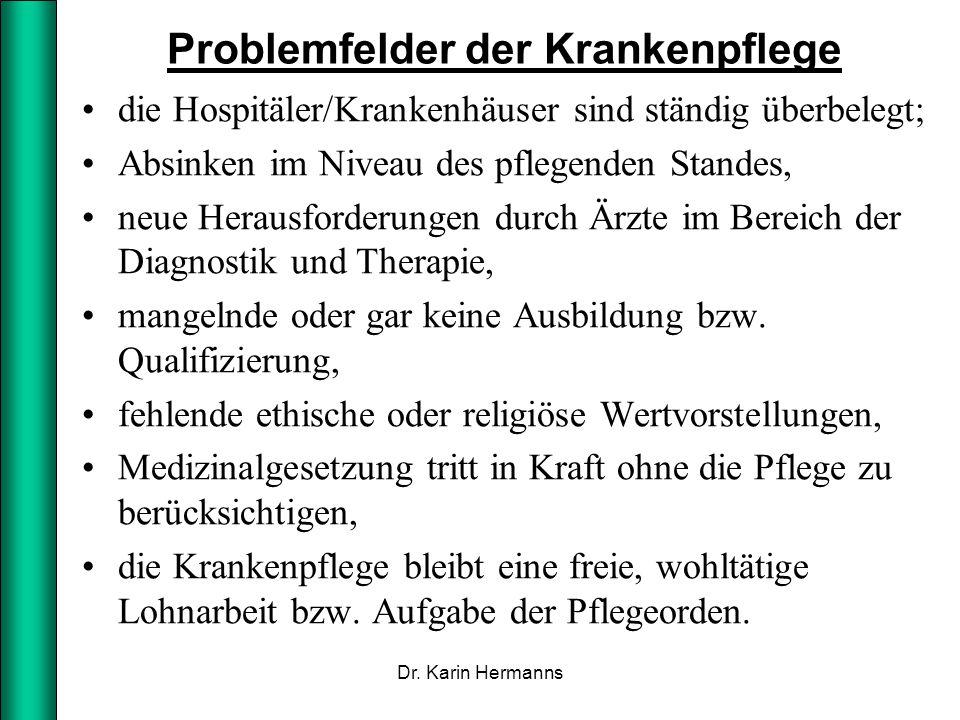 Ausbildung der Krankenpflegerinnen 1.Hälfte des 19.