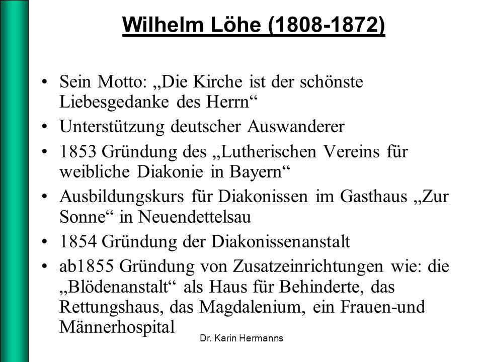 """Wilhelm Löhe (1808-1872) Sein Motto: """"Die Kirche ist der schönste Liebesgedanke des Herrn"""" Unterstützung deutscher Auswanderer 1853 Gründung des """"Luth"""