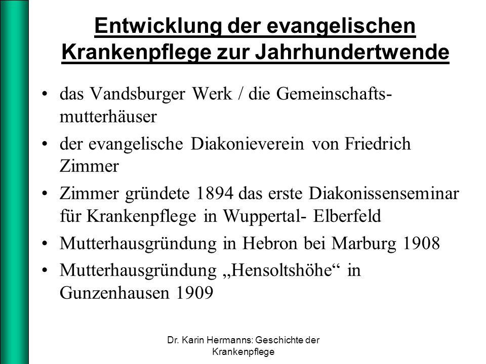 Entwicklung der evangelischen Krankenpflege zur Jahrhundertwende das Vandsburger Werk / die Gemeinschafts- mutterhäuser der evangelische Diakonieverei