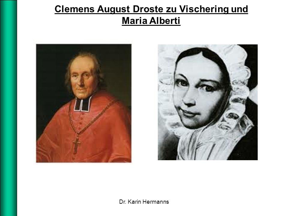 Clemens August Droste zu Vischering und Maria Alberti Dr. Karin Hermanns