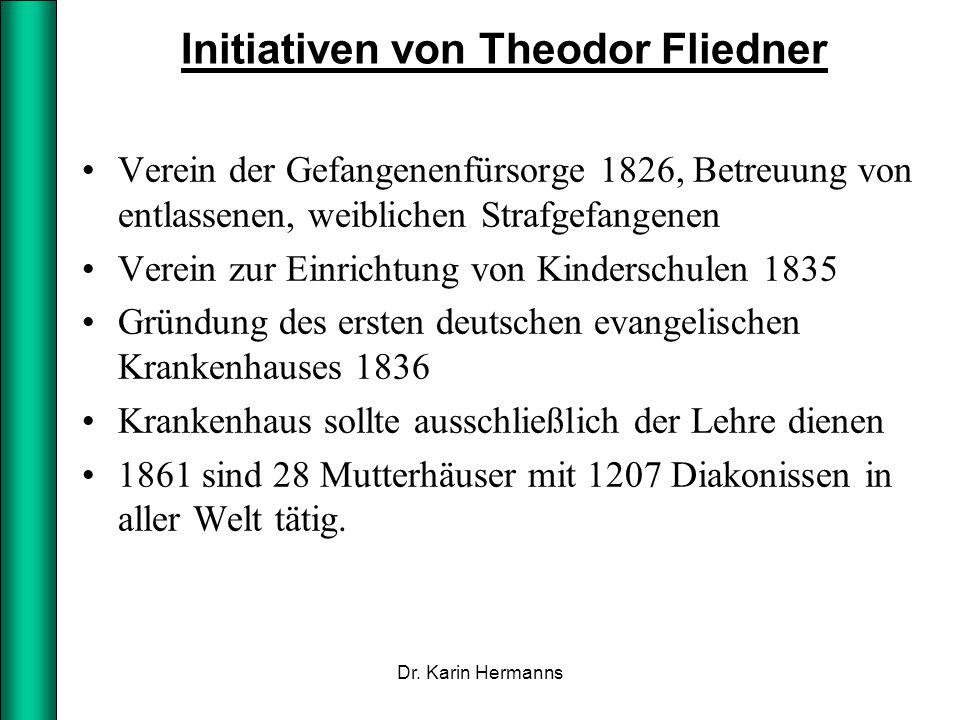 Initiativen von Theodor Fliedner Verein der Gefangenenfürsorge 1826, Betreuung von entlassenen, weiblichen Strafgefangenen Verein zur Einrichtung von