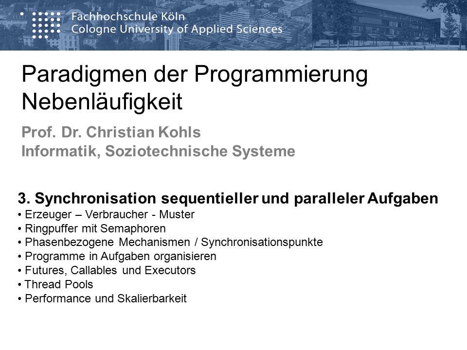 Paradigmen der Programmierung Nebenläufigkeit Prof.