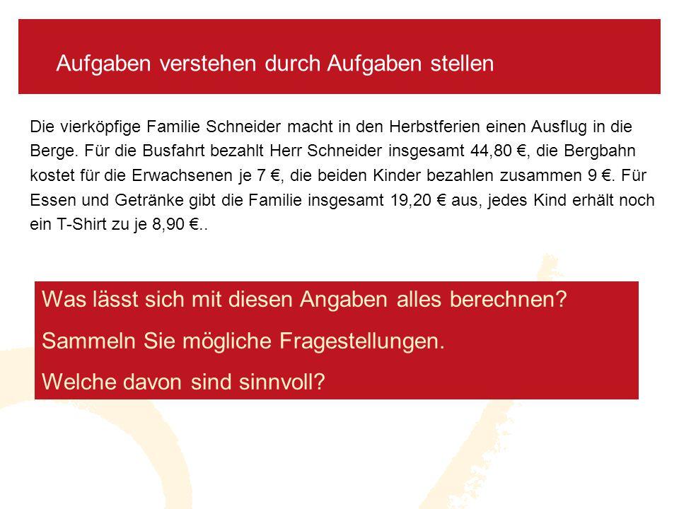 5 Aktivität: Auswahl und Bewertung von Fragen Die vierköpfige Familie Schneider macht in den Herbstferien einen Ausflug in die Berge.