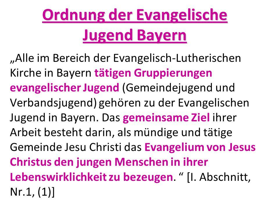 """""""Alle im Bereich der Evangelisch-Lutherischen Kirche in Bayern tätigen Gruppierungen evangelischer Jugend (Gemeindejugend und Verbandsjugend) gehören"""