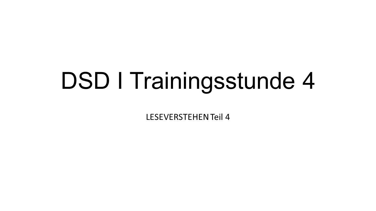 DSD I Trainingsstunde 4 LESEVERSTEHEN Teil 4