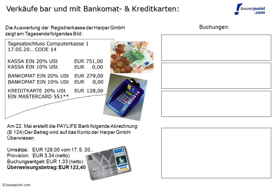 © bauerpoint.com © bauerpoint.com Verbuchung des Rechnungsausgleiches Verbuchung des Rechnungsausgleiches Lösung