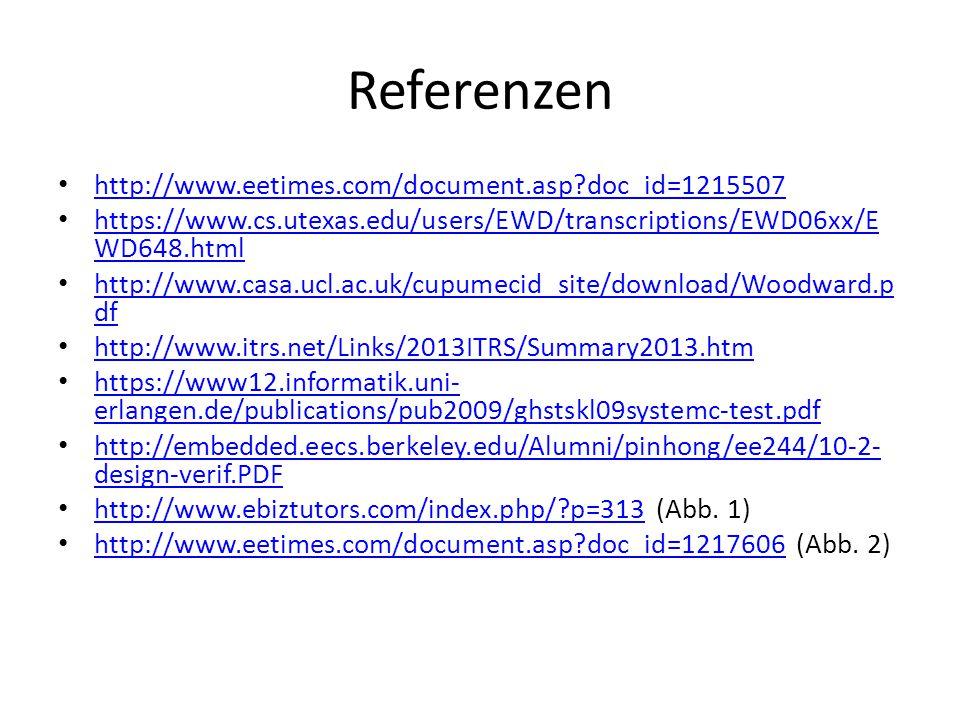 Referenzen http://www.eetimes.com/document.asp?doc_id=1215507 https://www.cs.utexas.edu/users/EWD/transcriptions/EWD06xx/E WD648.html https://www.cs.u