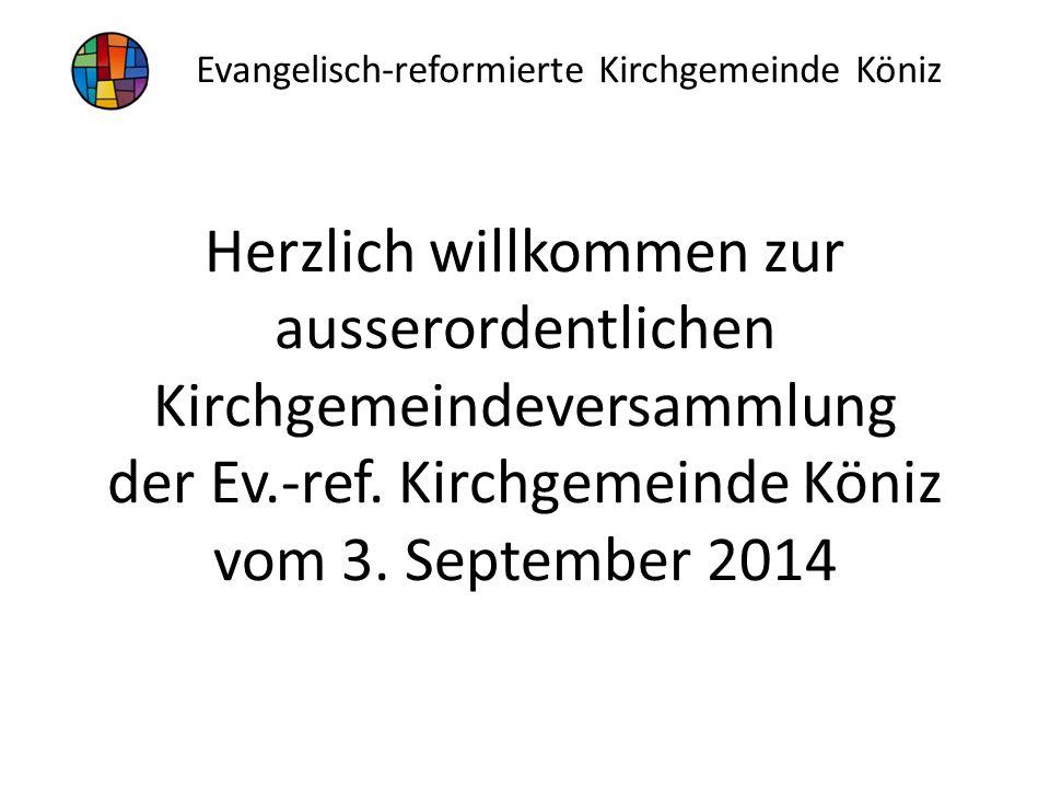 Herzlich willkommen zur ausserordentlichen Kirchgemeindeversammlung der Ev.-ref.
