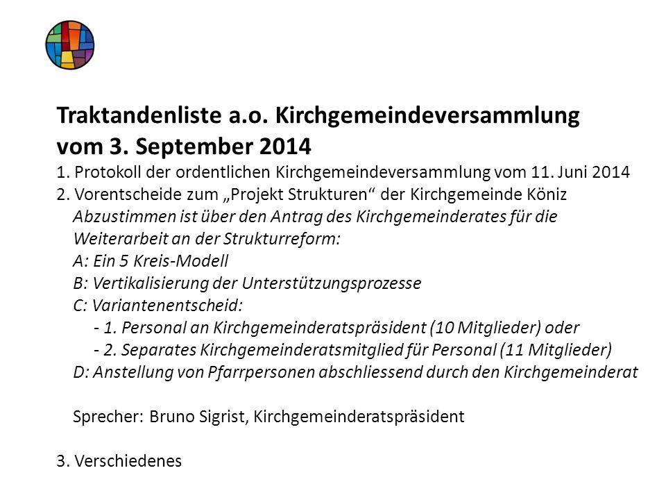 Traktandenliste a.o. Kirchgemeindeversammlung vom 3.