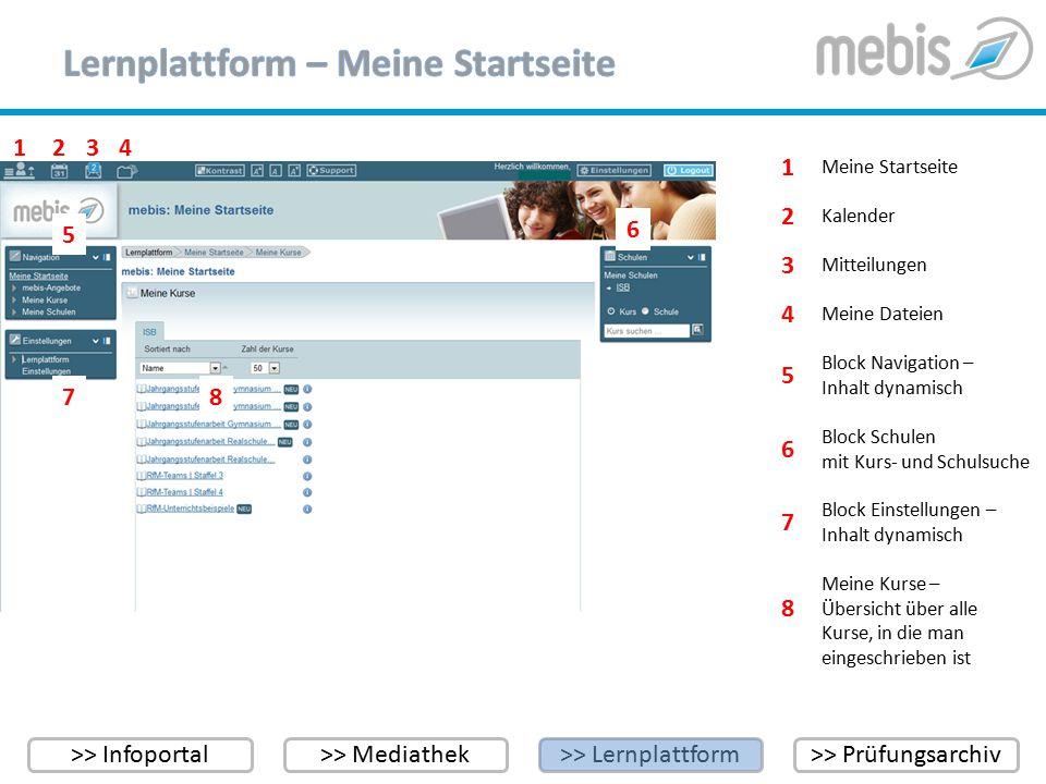 >> Infoportal>> Mediathek>> Lernplattform>> Prüfungsarchiv 1243 Meine Startseite 1 8 5 3 6 7 Kalender Mitteilungen Meine Dateien Block Navigation – In
