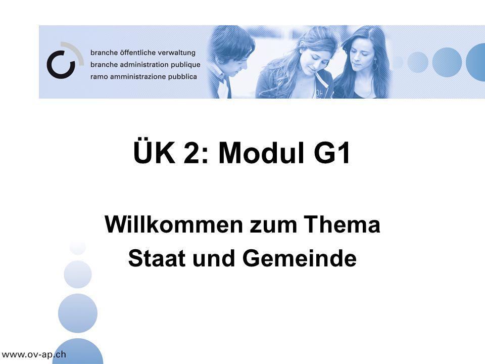 ÜK 2: Modul G1 Willkommen zum Thema Staat und Gemeinde