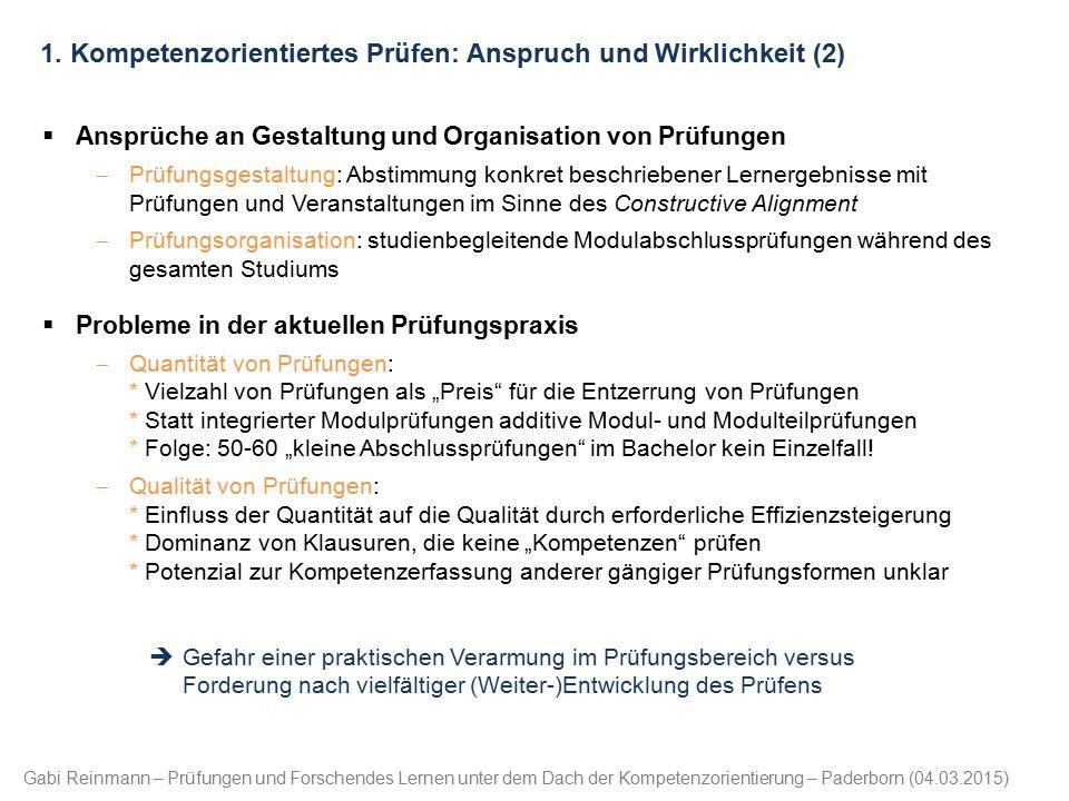 Gabi Reinmann – Prüfungen und Forschendes Lernen unter dem Dach der Kompetenzorientierung – Paderborn (04.03.2015) 1. Kompetenzorientiertes Prüfen: An