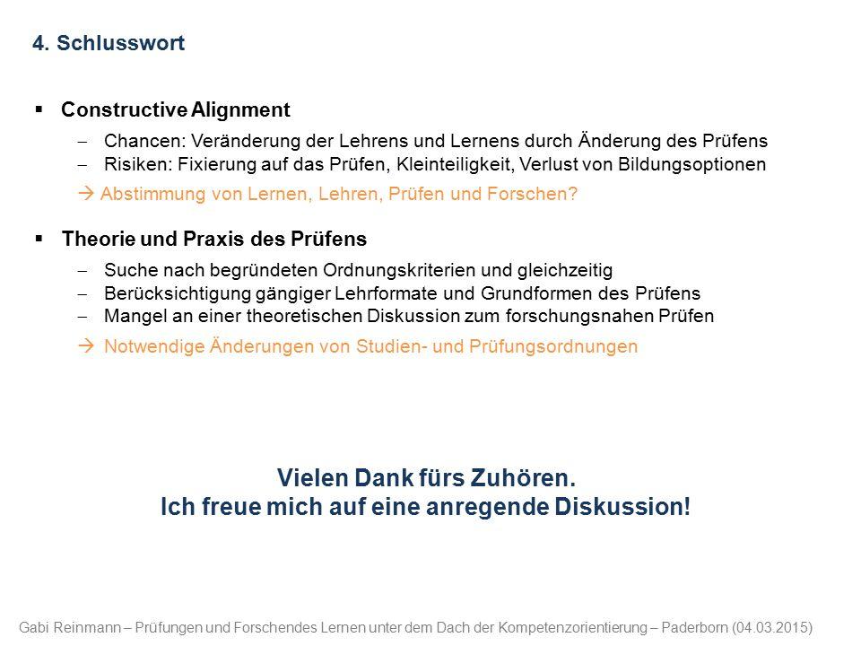 Gabi Reinmann – Prüfungen und Forschendes Lernen unter dem Dach der Kompetenzorientierung – Paderborn (04.03.2015) 4. Schlusswort  Constructive Align