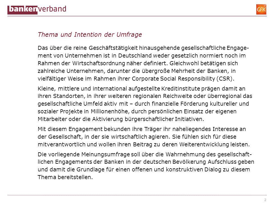 Thema und Intention der Umfrage Das über die reine Geschäftstätigkeit hinausgehende gesellschaftliche Engage- ment von Unternehmen ist in Deutschland