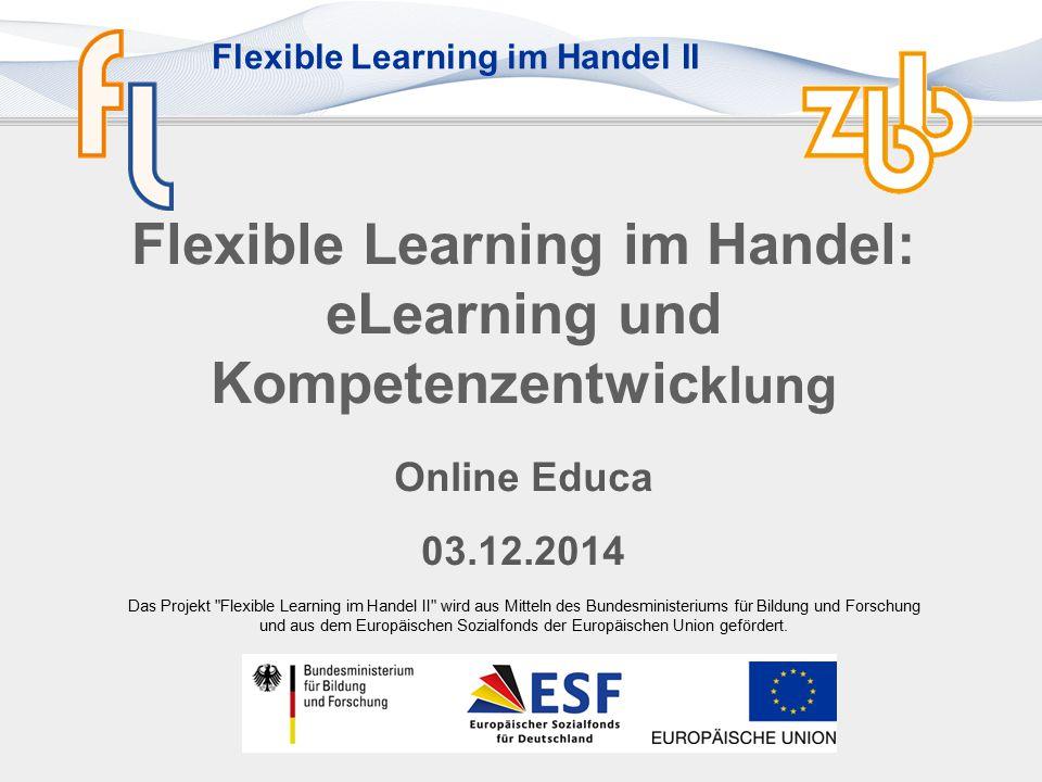 """Flexible Learning im Handel II Einsatzbeispiel Bildungsträger Fokussierung auf Kompetenz """"Kommunikationsfähigkeit Ziel: Kommunikationsfähigkeit erarbeiten und verbessern 1."""