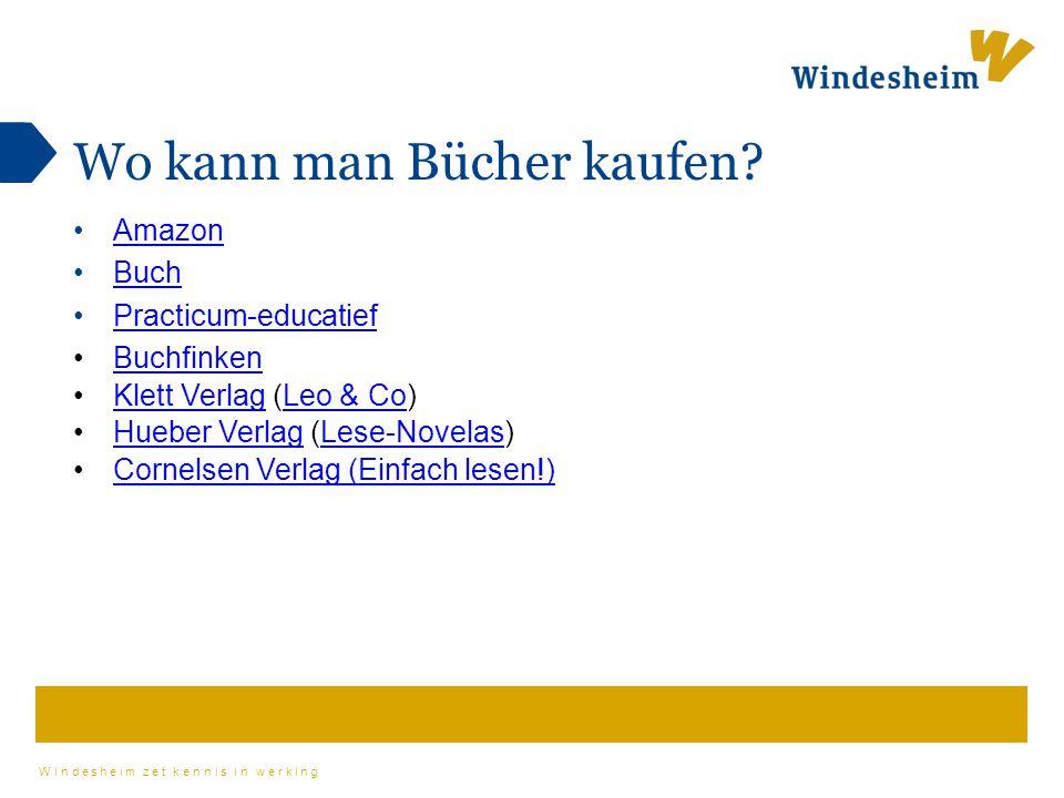 Windesheim zet kennis in werking Wo kann man Bücher kaufen? Amazon Buch Practicum-educatief Buchfinken Klett Verlag (Leo & Co)Klett VerlagLeo & Co Hue