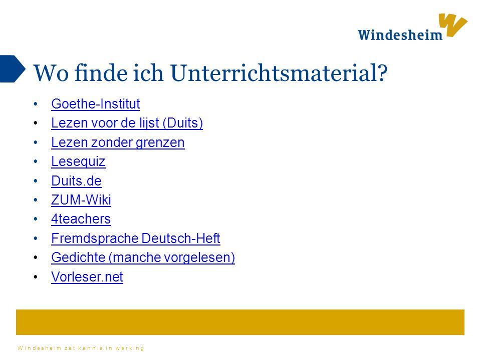 Windesheim zet kennis in werking Wo finde ich Unterrichtsmaterial? Goethe-Institut Lezen voor de lijst (Duits) Lezen zonder grenzen Lesequiz Duits.de
