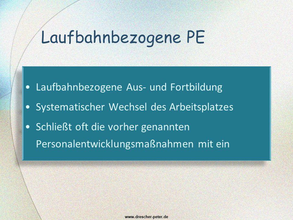 PE out-of-the-job Ruhestandsvorbereitung (Seminare zum Thema; etablierte Wissensstände sichern) Gleitender Ruhestand (z.B.