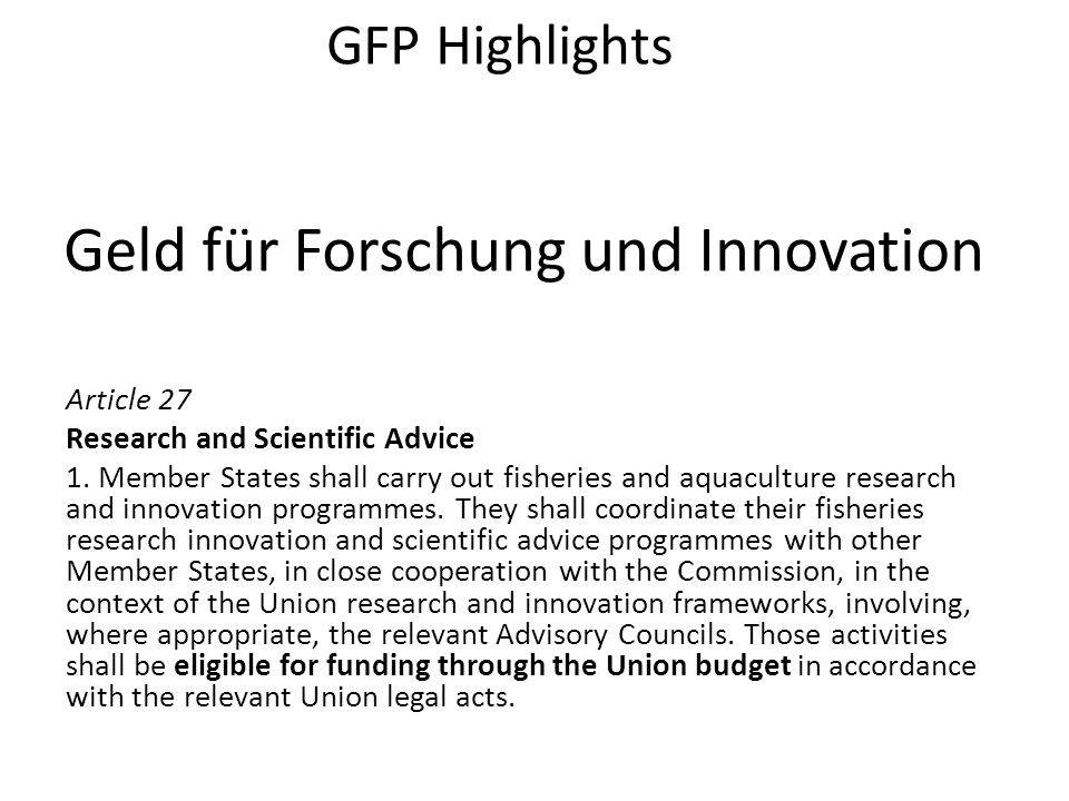 Geld für Forschung und Innovation Article 27 Research and Scientific Advice 1.