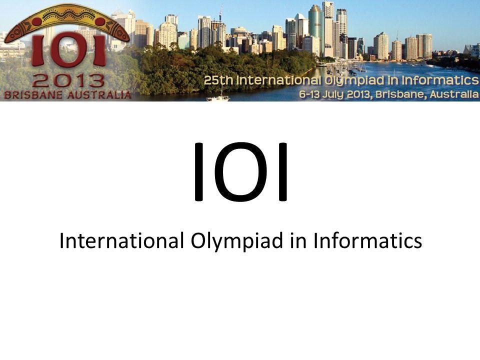 International Olympiad in Informatics jährlicher Informatikwettbewerb max.