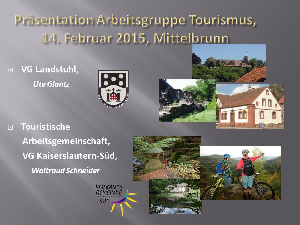  VG Landstuhl, Ute Glantz  Touristische Arbeitsgemeinschaft, VG Kaiserslautern-Süd, Waltraud Schneider