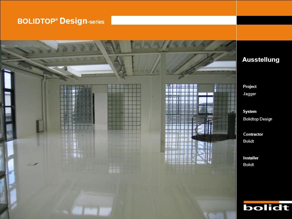 System Contractor Installer Project BOLIDTOP ® Design -series Jagger Bolidtop Design Bolidt Ausstellung Zorg dat de afbeelding precies tussen de lijne