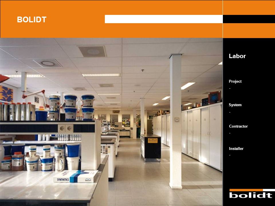 System Contractor Installer Project BOLIDT Qualität - - - -