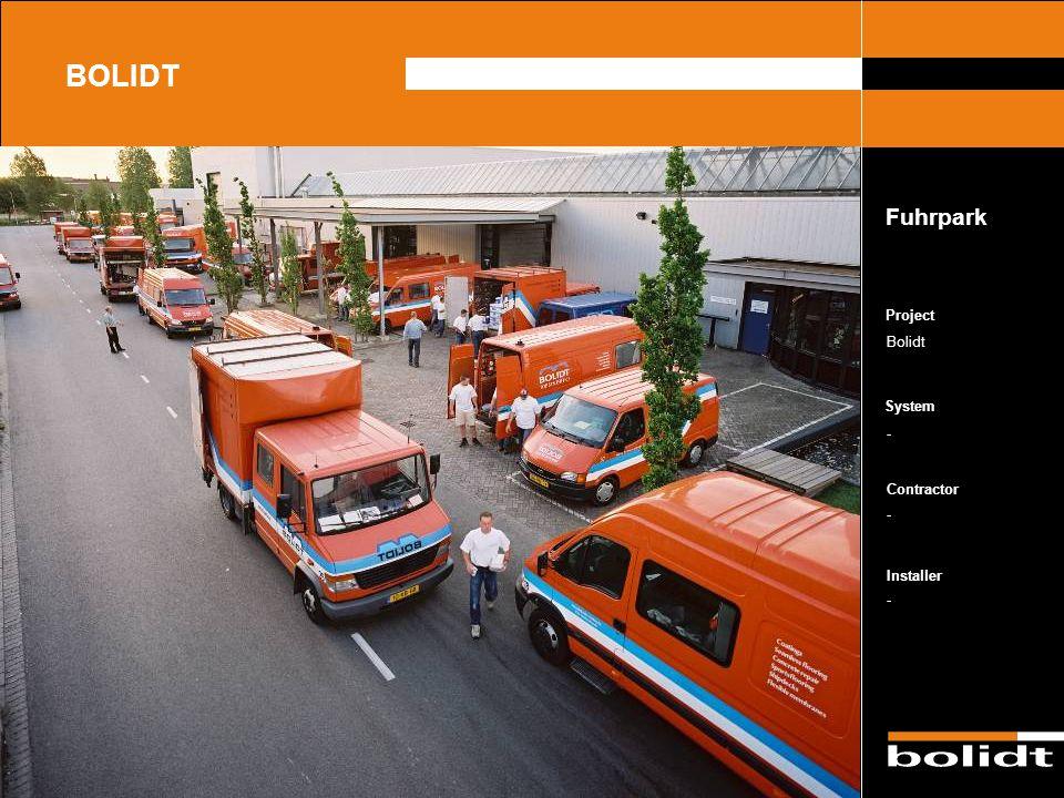 System Contractor Installer Project BOLIDT Fuhrpark Bolidt - - -
