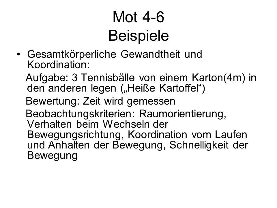 """Mot 4-6 Beispiele Gesamtkörperliche Gewandtheit und Koordination: Aufgabe: 3 Tennisbälle von einem Karton(4m) in den anderen legen (""""Heiße Kartoffel"""")"""