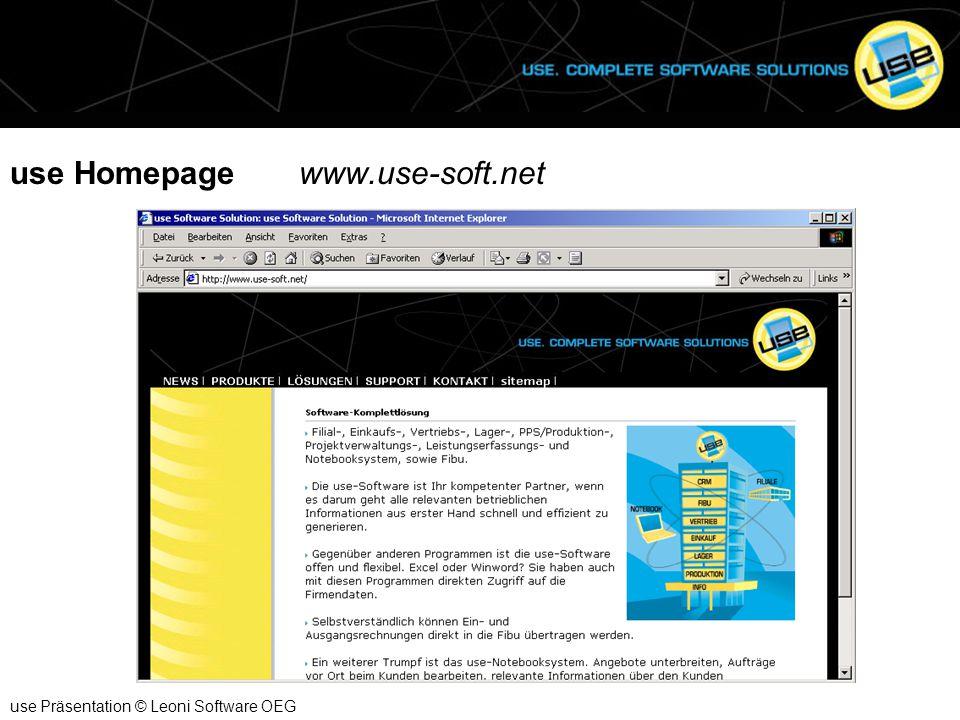 use Homepage www.use-soft.net use Präsentation © Leoni Software OEG