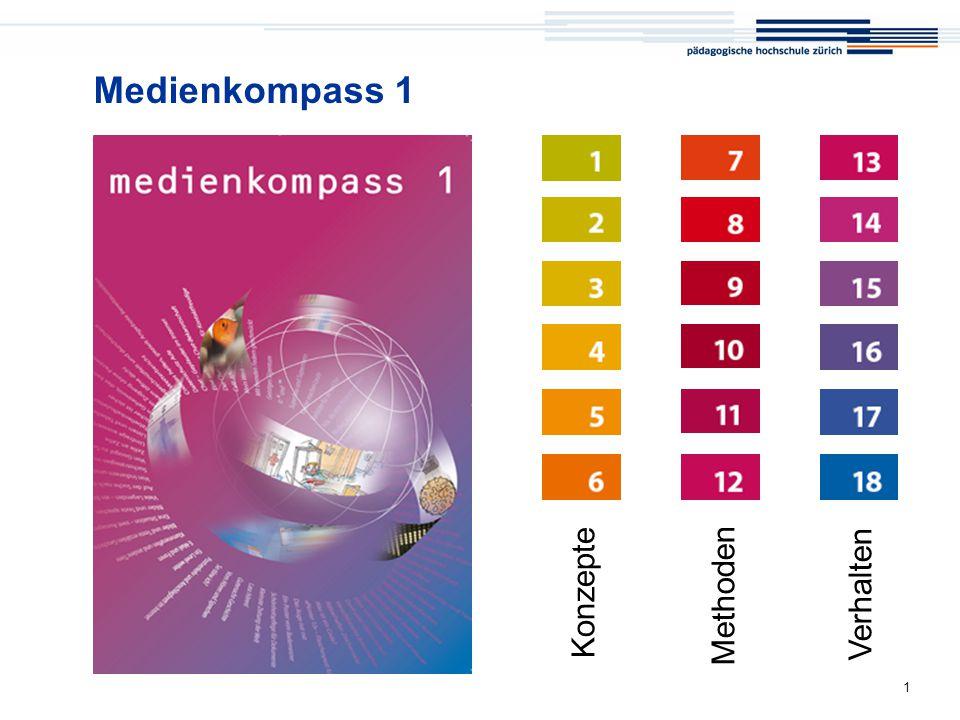 Medienkompass 1 Medienkompass 1 Konzepte Methoden Verhalten