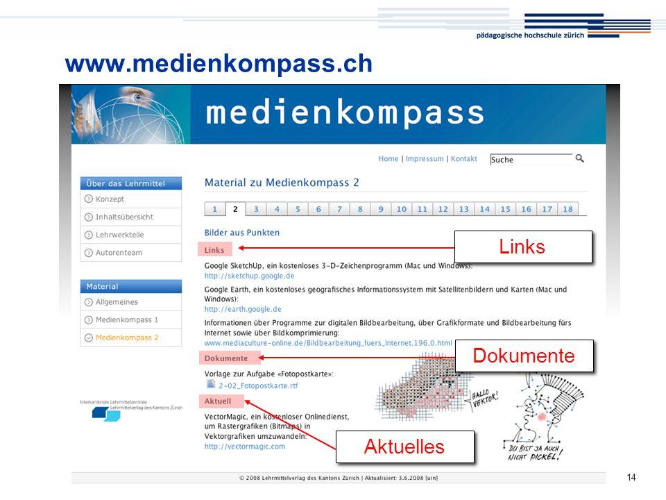 Medienkompass 14 www.medienkompass.ch Links Dokumente Aktuelles